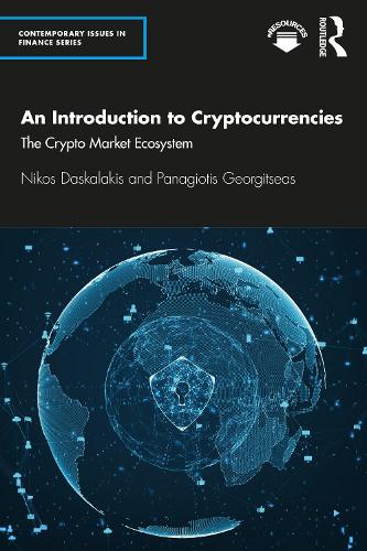 An Introduction to Cryptocurrencies: The Crypto Market Ecosystem - Contemporary Issues in Finance (Paperback)