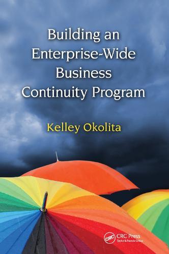 Building an Enterprise-Wide Business Continuity Program (Paperback)