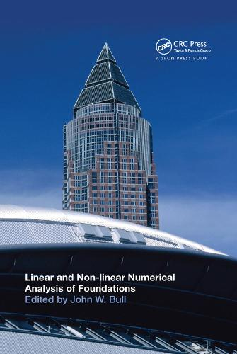 Linear and Non-linear Numerical Analysis of Foundations (Paperback)