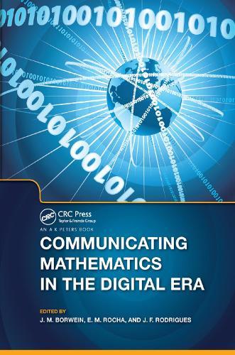 Communicating Mathematics in the Digital Era (Paperback)