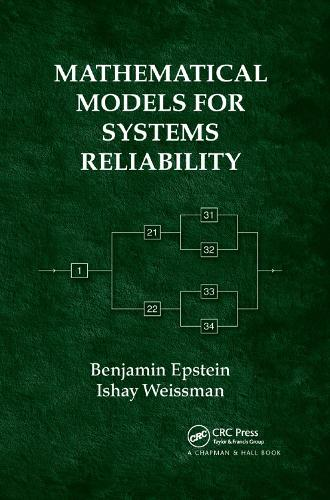 Mathematical Models for Systems Reliability (Paperback)