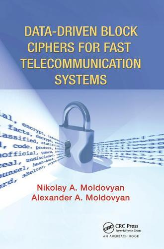Data-driven Block Ciphers for Fast Telecommunication Systems (Paperback)