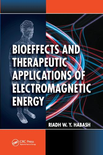 Bioeffects and Therapeutic Applications of Electromagnetic Energy (Paperback)