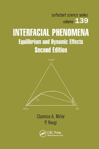 Interfacial Phenomena: Equilibrium and Dynamic Effects, Second Edition (Paperback)