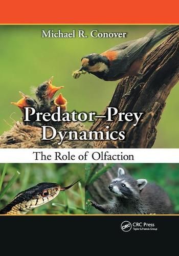 Predator-Prey Dynamics: The Role of Olfaction (Paperback)