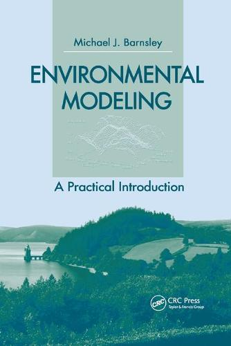 Environmental Modeling: A Practical Introduction (Paperback)
