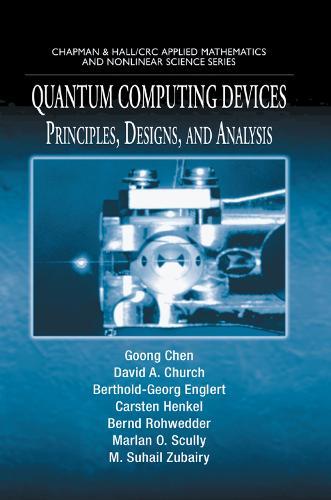 Quantum Computing Devices: Principles, Designs, and Analysis (Paperback)