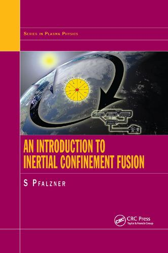 An Introduction to Inertial Confinement Fusion (Paperback)