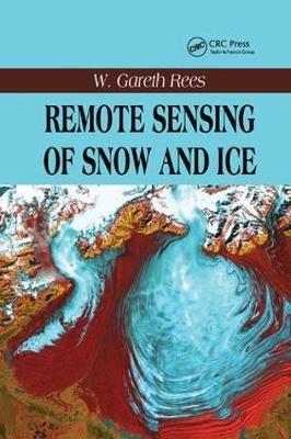 Remote Sensing of Snow and Ice (Paperback)