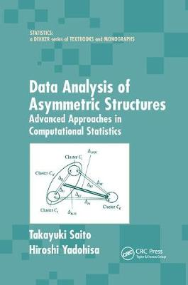 Data Analysis of Asymmetric Structures: Advanced Approaches in Computational Statistics (Paperback)