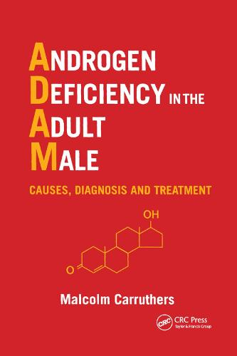 Androgen Deficiency in The Adult Male: Causes, Diagnosis and Treatment (Paperback)