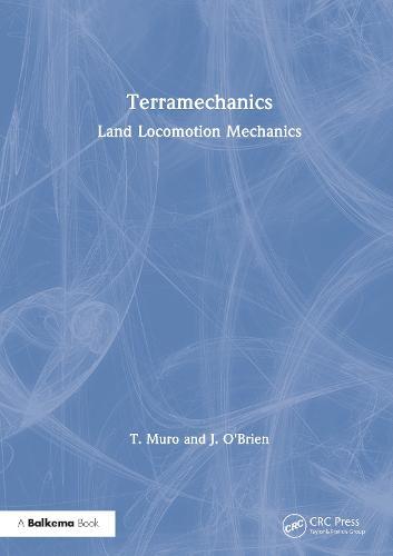 Terramechanics: Land Locomotion Mechanics (Paperback)