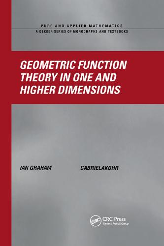 Geometric Function Theory in One and Higher Dimensions (Paperback)