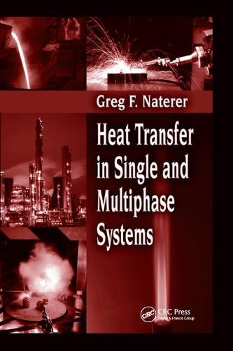 Heat Transfer in Single and Multiphase Systems (Paperback)
