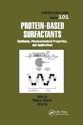 Protein-Based Surfactants: Synthesis: Physicochemical Properties, and Applications (Paperback)