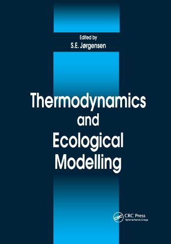 Thermodynamics and Ecological Modelling (Paperback)