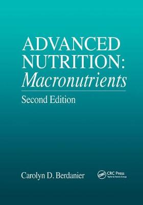 Advanced Nutrition: Macronutrients, Second Edition (Paperback)