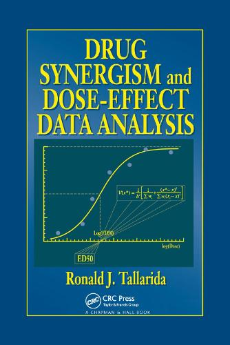 Drug Synergism and Dose-Effect Data Analysis (Paperback)