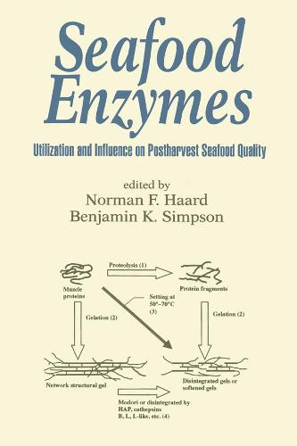 Seafood Enzymes: Utilization and Influence on Postharvest Seafood Quality - Food Science and Technology (Paperback)