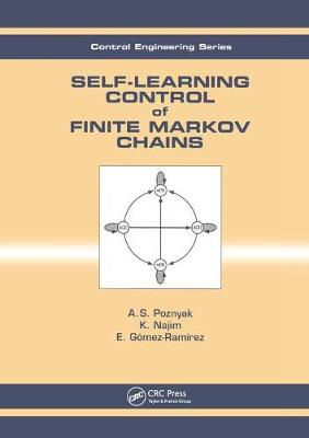 Self-Learning Control of Finite Markov Chains (Paperback)