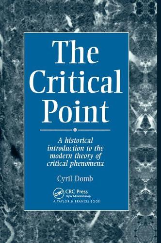 The Critical Point: A Historical Introduction To The Modern Theory Of Critical Phenomena (Paperback)