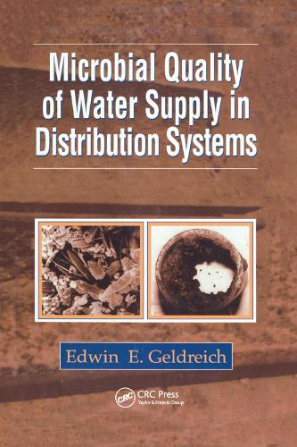 Microbial Quality of Water Supply in Distribution Systems (Paperback)