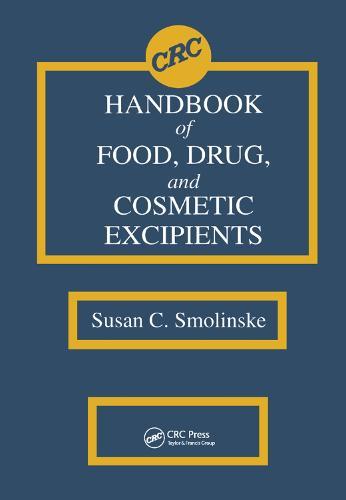 CRC Handbook of Food, Drug, and Cosmetic Excipients (Paperback)