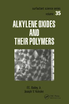 Alkylene Oxides and Their Polymers (Paperback)