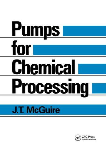 Pumps for Chemical Processing (Paperback)