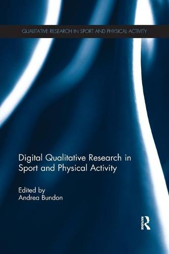 Digital Qualitative Research in Sport and Physical Activity (Paperback)