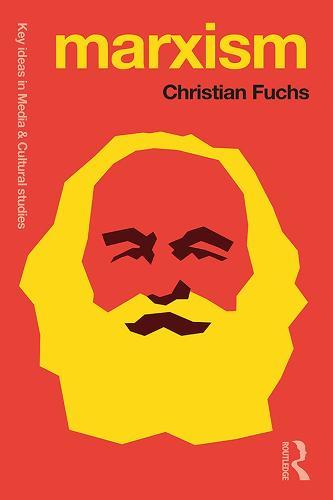 Marxism: Karl Marx's Fifteen Key Concepts for Cultural and Communication Studies - Key Ideas in Media & Cultural Studies (Hardback)