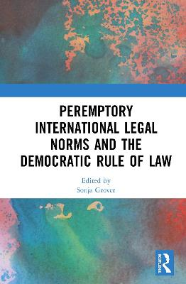 Peremptory International Legal Norms and the Democratic Rule of Law (Hardback)