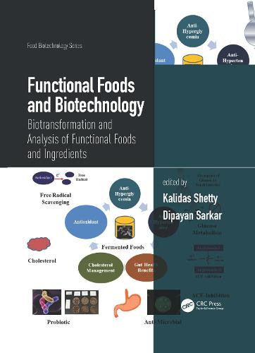 Functional Foods and Biotechnology: Biotransformation and Analysis of Functional Foods and Ingredients - Food Biotechnology Series (Hardback)