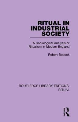 Routledge Library Editions: Ritual - Routledge Library Editions: Ritual (Hardback)