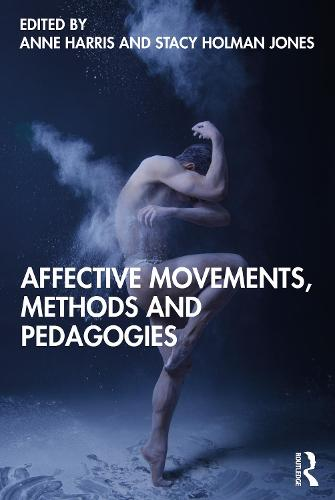Affective Movements, Methods and Pedagogies (Paperback)