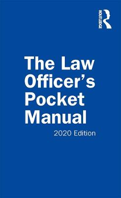 The Law Officer's Pocket Manual: 2020 Edition (Paperback)