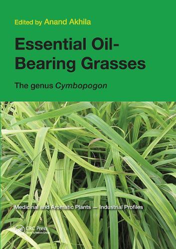 Essential Oil-Bearing Grasses: The genus Cymbopogon (Paperback)