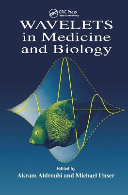 Wavelets in Medicine and Biology (Paperback)