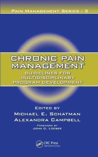 Chronic Pain Management: Guidelines for Multidisciplinary Program Development (Paperback)