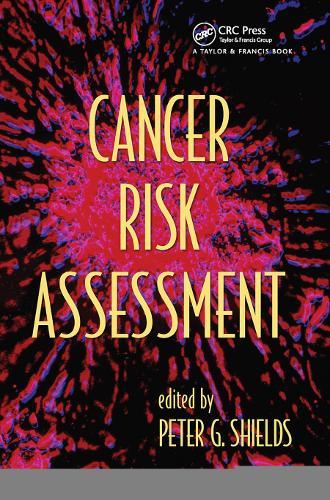 Cancer Risk Assessment (Paperback)