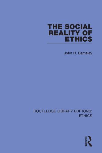 The Social Reality of Ethics (Hardback)