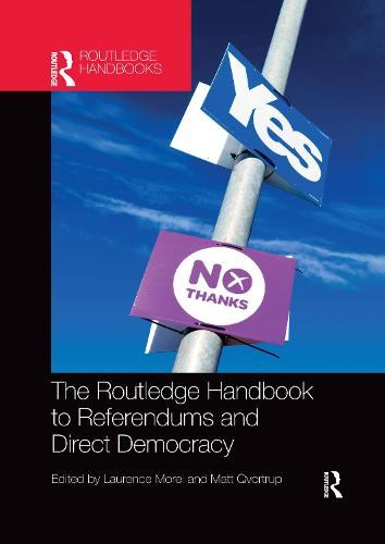 The Routledge Handbook to Referendums and Direct Democracy (Paperback)