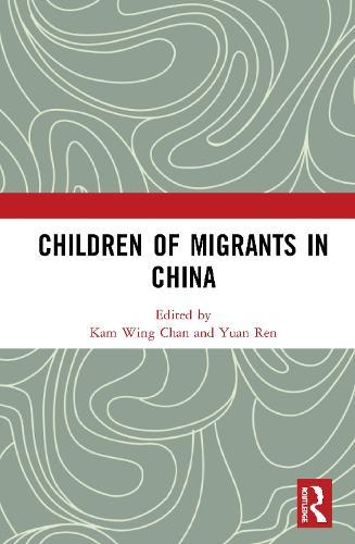 Children of Migrants in China (Hardback)