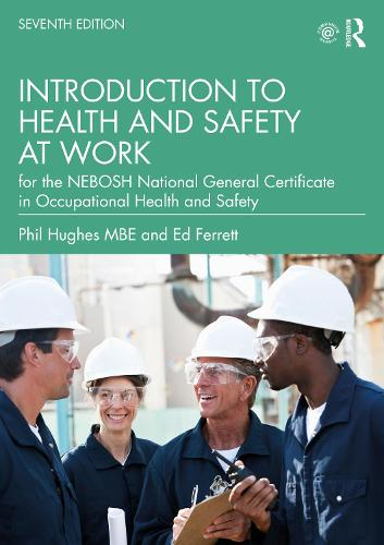 Introduction to Health and Safety at Work: for the NEBOSH National General Certificate in Occupational Health and Safety (Paperback)