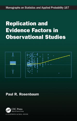 Replication and Evidence Factors in Observational Studies - Chapman & Hall/CRC Monographs on Statistics and Applied Probability (Hardback)