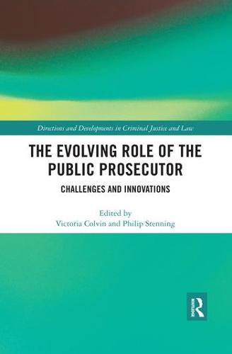 The Evolving Role of the Public Prosecutor: Challenges and Innovations (Paperback)
