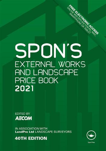 Spon's External Works and Landscape Price Book 2021 - Spon's Price Books (Hardback)