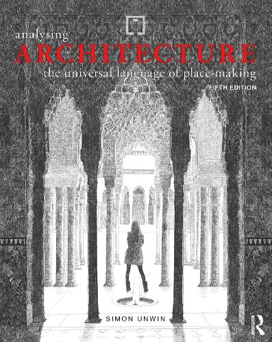 Analysing Architecture: The universal language of place-making (Paperback)
