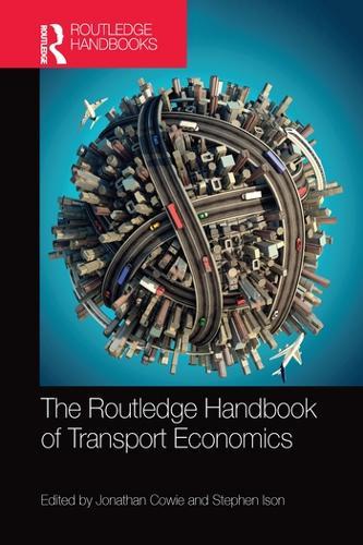 The Routledge Handbook of Transport Economics (Paperback)
