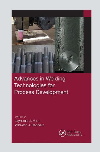 Advances in Welding Technologies for Process Development (Paperback)